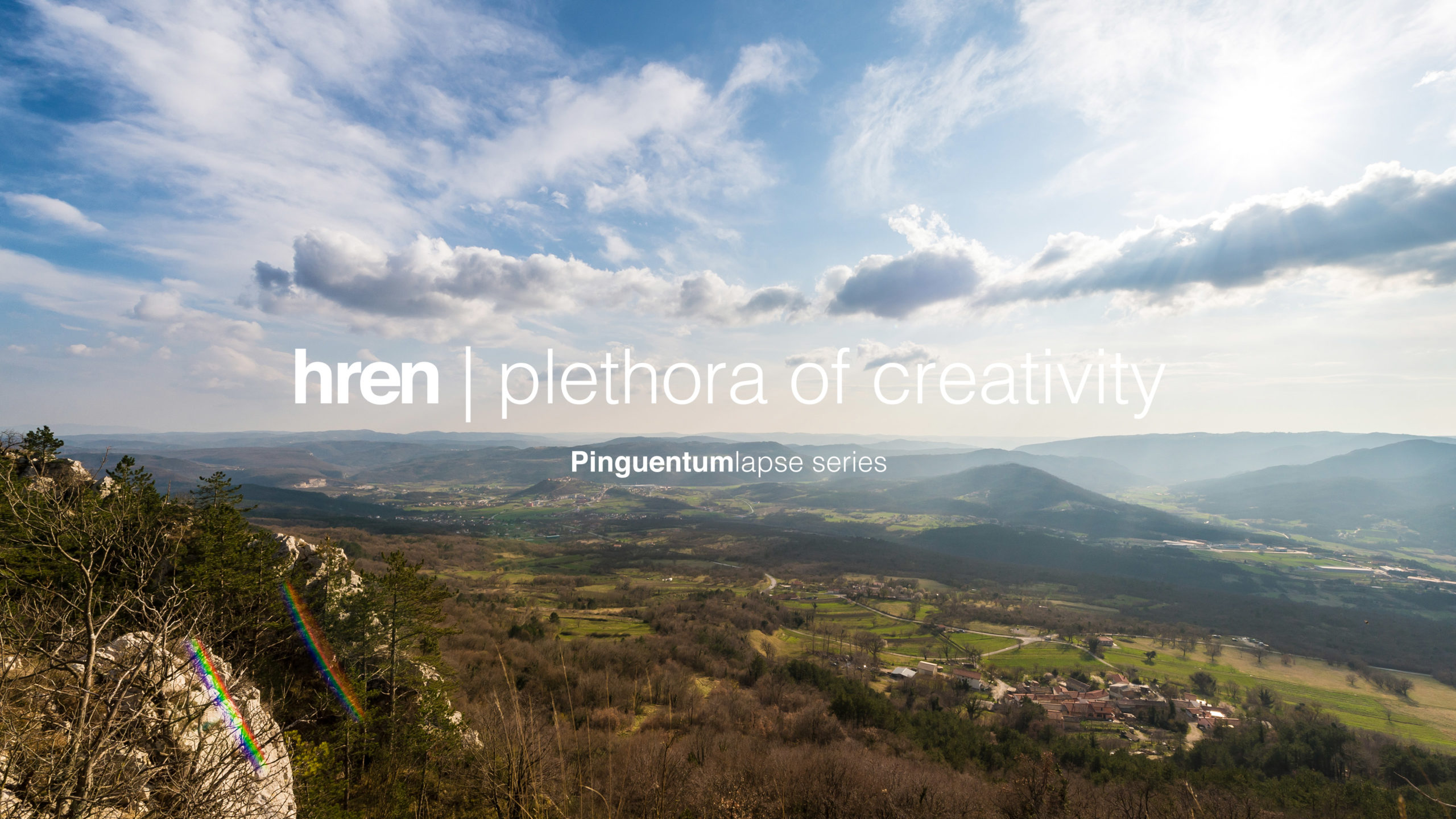 hren | plethora of creativity // Pinguentumlapse